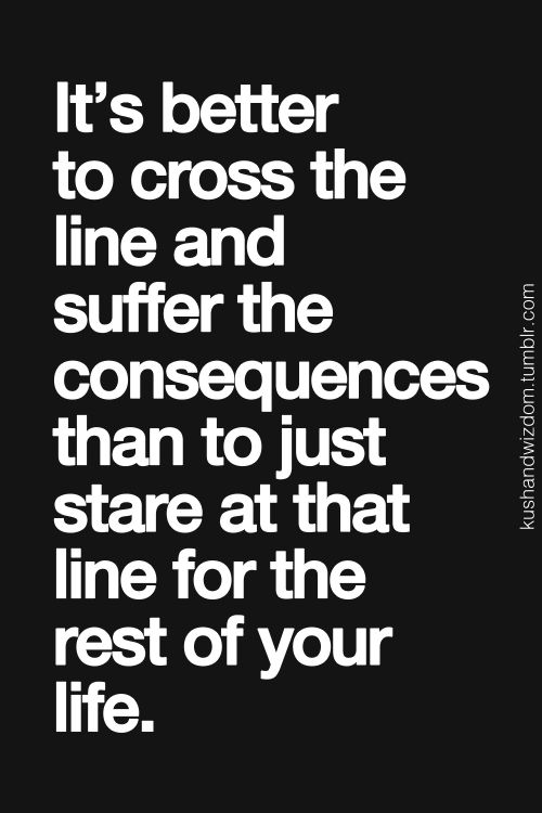 Cross The Line - Don't Just Stare at it.